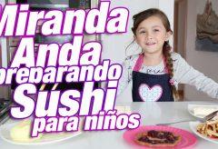 Sushi de frutas  / Recetas para niños y niñas