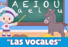 Las Vocales, A E I O U, más sabe el burro que tú – Canciones infantiles