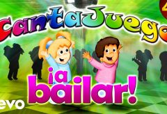 Cantajuego – A bailar, sus canciones más bailonas / Recopilatorio Canciones Infantiles