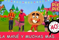 Pica-Pica: La Mané y muchas más canciones infantiles