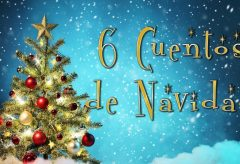 6 Cuentos de Navidad / Historias Navideñas